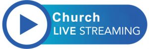 CHURCH LIVE STREAMING